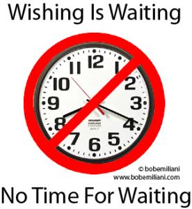 wish-wait