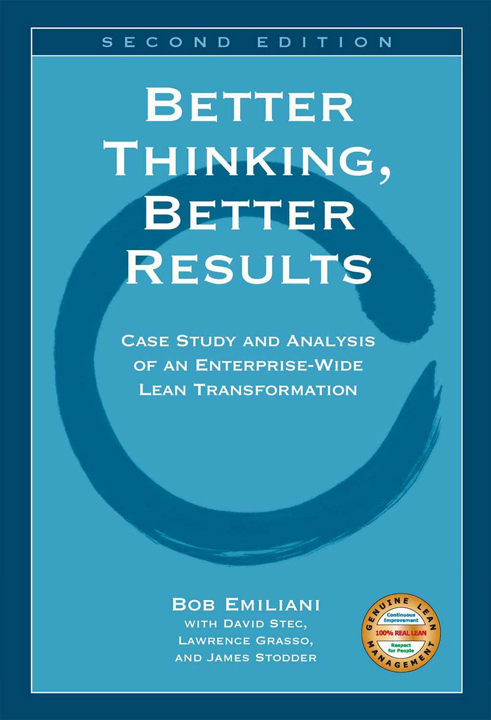 Better Thinking Better Results Bob Emiliani