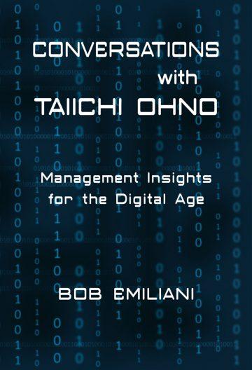 Conversations with Taiichi Ohno