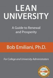 "Lean University, A Guide to Renewal and Prosperity"" by Bob Emiliani"