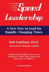 """Speed Leadership, A New Way to Lead for Rapidly Changing Times"" by Bob Emiliani"