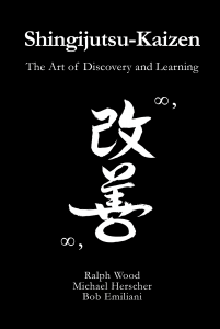 """Shingijutsu Kaizen, The Art of Discovering and Learning"" by Bob Emiliani"