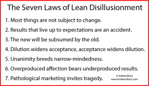 The Seven Laws of Lean Disillusionment
