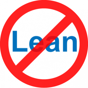 """Why Business Leaders Vote """"No"""" for Lean"""
