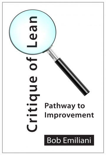 Critique Of Lean Pathway to Improvement by Bob Emiliani