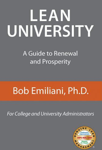 Lean University, A Guide to Renewal and Prosperity by Bob Emiliani
